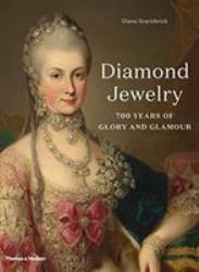 Diamond Jewelry : 700 Years of Glory and Glamour