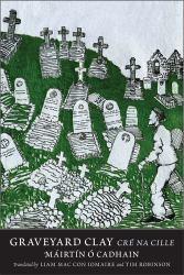 Graveyard Clay : Cré Na Cille