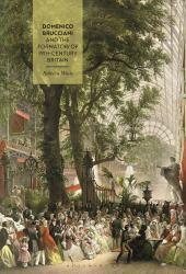 Domenico Brucciani and the Formatori of 19th-Century Britain