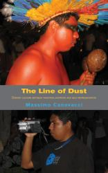 The Line of Dust : Bororo Culture Between Tradition, Mutation and Self-Representation