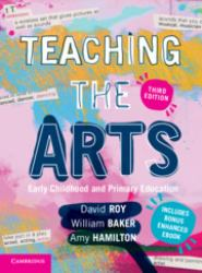 Teaching the Arts : Early Childhood and Primary Education