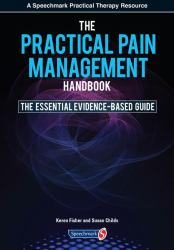 The Practical Pain Management Handbook : The Essential Evidence-Based Guide