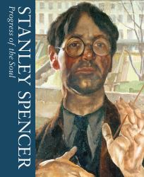 Progress of the Soul : Stanley Spencer Vol 2