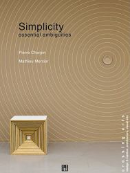 Simplicity : Essential Ambiguities