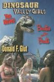 Dinosaur Valley Girls : Beauties and the Beasts: the Novel