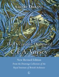 The Decorative Designs of C. F. A. Voysey : Second Edition