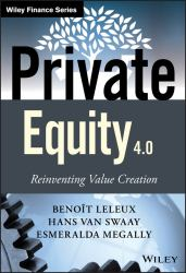 Private Equity 4. 0 : Reinventing Value Creation