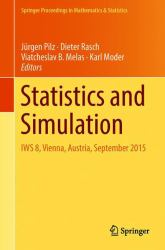 Statistics and Simulation : IWS 8, Vienna, Austria, September 2015