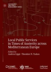 Local Public Service in Times of Austerity Across Mediterranean Europe