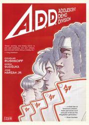 A.D.D : Adolescent Demo Division