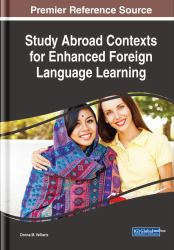 Study Abroad Contexts for Enhanced Foreign Language Learning
