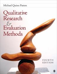 Qualitative Research and Evaluation Methods : Integrating Theory and Practice