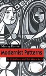 Modernist Patterns : In Literature and the Visual Arts