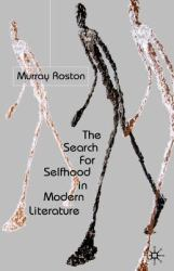 The Search for Selfhood in Modern Literature