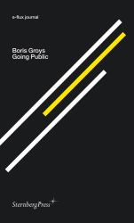 Boris Groys: Going Public