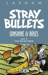 Stray Bullets: Sunshine and Roses Volume 4 : Sunshine and Roses Volume 4