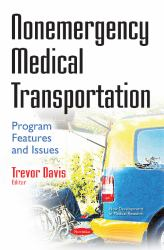 Nonemergency Medical Transportation : Program Features and Issues