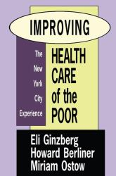 Improving Health Care of the Poor