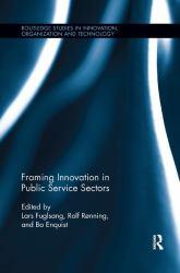 Framing Innovation in Public Service Sectors