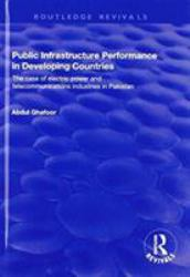 Public Infrastructure Performance in Developing Countries