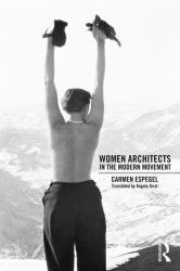 Women Architects in the Modern Movement