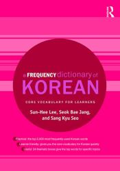 A Frequency Dictionary of Korean : Core Vocabulary for Learners
