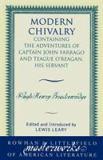 Modern Chivalry : Containing the Adventures of Captain John Farrago and Teague O'Reagan, His Servant
