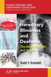 Sensory Limitations of Blindness and Deafness