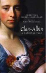 Clan-Albin : A National Tale