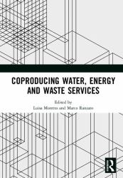 Coproducing Water, Energy and Waste Services