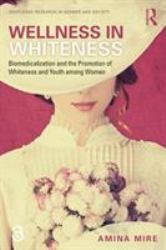 Wellness in Whiteness