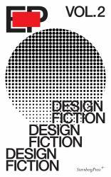 EP, Volume 2 : Design Fiction