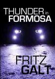 Thunder in Formosa: an International Thriller