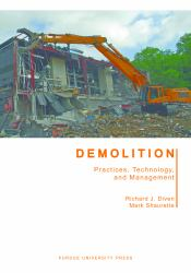Demolition : Practices, Technology, and Management