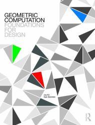 Geometric Computation : Foundations for Design Applications