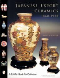 Japanese Export Ceramics : 1860-1920