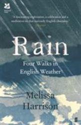 Rain : Four Walks in English Weather