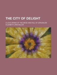 The City of Delight
