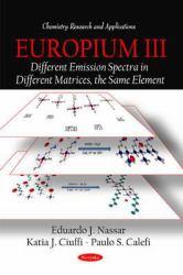 Europium III: Different Emission Spectra in Different Matrices, the Same Element