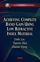 Achieving Complete Band Gaps Using Low Refractive Index Material