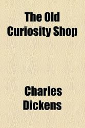 The Complete Works of Charles Dickens : The\Old Curiosity Shop
