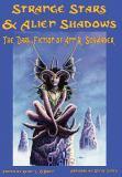 Strange Stars and Alien Shadows : The Dark Fiction of Ann K. Schwader