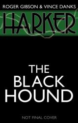 Harker - The Black Hound