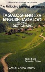 Tagalog-English - English-Tagalog : The Philippine National Language