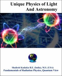 Unique Physics of Light and Astronomy : Fundamentals of Radiation Physics, Quantum View