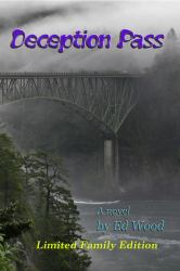 Deception Pass : Limited Family Edition