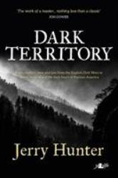 The Dark Territory