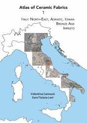 Atlas of Ceramic Fabrics 1 : Italy: North-East, Adriatic, Ionian. Bronze Age: Impasto