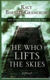 He Who Lifts the Skies
