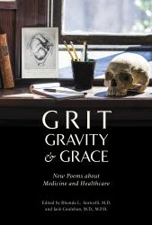 Grit, Gravity and Grace : New Poem about Medicine and Healthcare